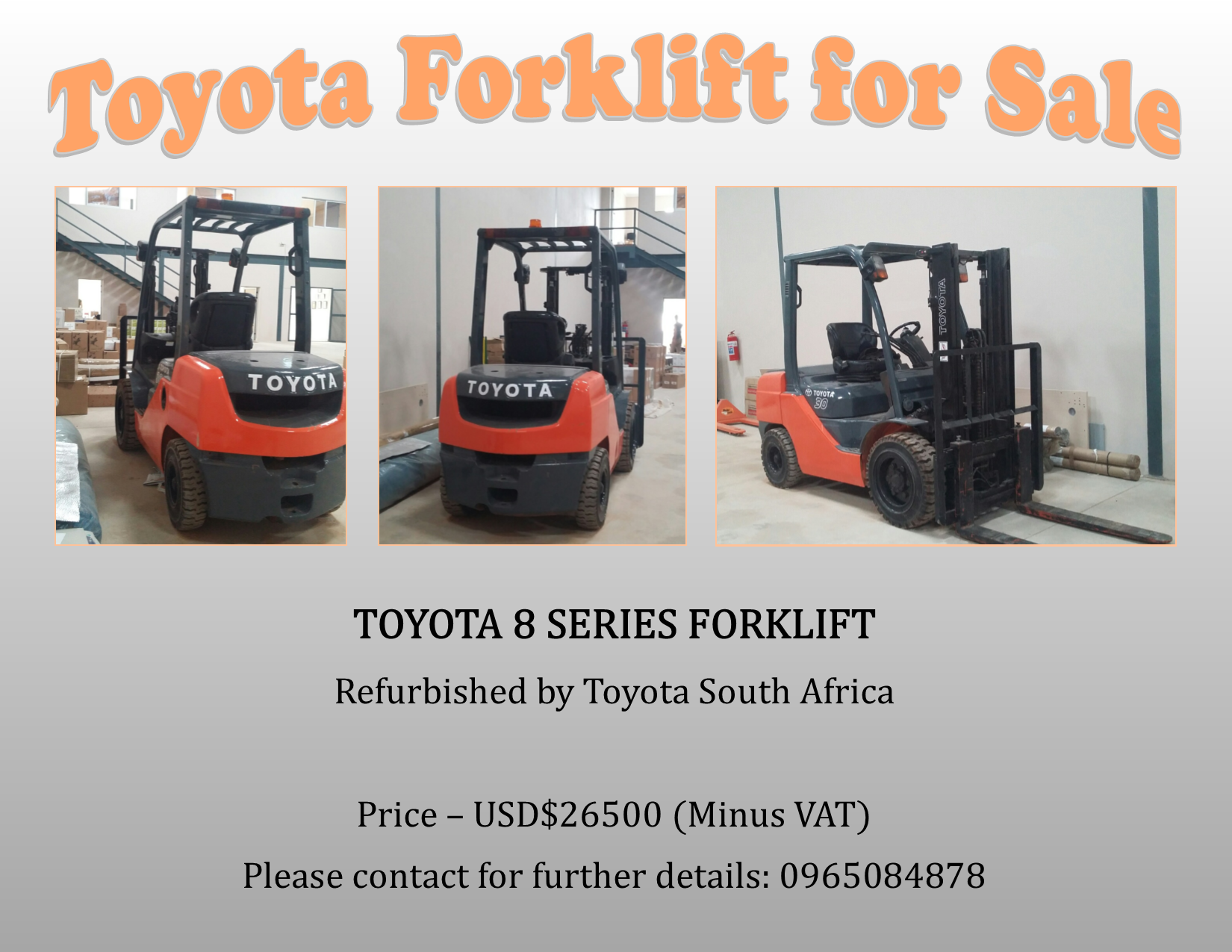 10 02 2017 - TOYOTA FORKLIFT FOR SALE » Ad-dicts Ads! Zambia